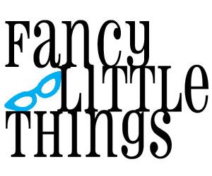 Fancy Little Things