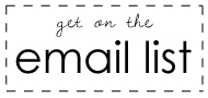 Sign up for the e-mail list